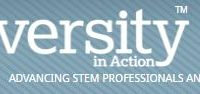 Diversity In Action, Advancing STEM Professionals and Students